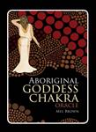 Aboriginal Goddess Chakra Oracle