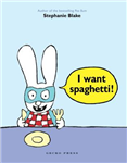 I Want Spaghetti!
