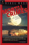 Mortal Crimes: The Greatest Theft in History - The Soviet Penetration of the Manhattan Project