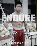 Endure (deluxe Hardback): An Intimate Journey with the Chinese Gymnasts