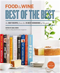Food and Wine: Best of the Best: The Best Recipes from the 25 Best Cookbooks of the Year: Volume 16