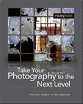 Take Your Photography to the Next Level: From the Inspiration to Image