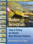 Modern Terrestrials: Tying & Fishing the World\'s Most Effective Patterns