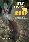 Fly Fishing for Carp: Tips and Tricks for the Determined Angler