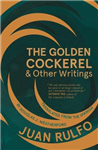 The Golden Cockerel & Other Writings