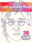 Lost Icons of Rock Dot-to-Dot Portraits
