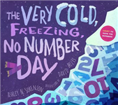 The Very Cold, Freezing, No-Numbers Day: Count to Save the Numbers