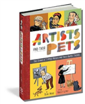 Great Artists and Their Pets: True Stories of Famous Artists and Their Animal Friends