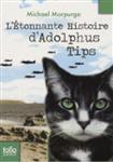 L\'etonnante histoire d\'Adolphus Tips