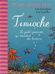 Timioche: Le Petit Poisson Qui Racontait DES Histoires