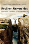 Resilient Universities: Confronting Changes in a Challenging World