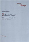 The Book of Daniel: The Commentary of R. Saadia Gaon