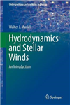 Hydrodynamics and Stellar Winds: An Introduction