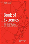 Book of Extremes: Why the 21st Century Isn\'t Like the 20th Century