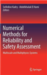 Numerical Methods for Reliability and Safety Assessment: Multiscale and Multiphysics  Systems