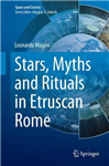 Stars, Myths and Rituals in Etruscan Rome