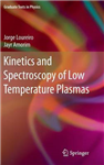 Kinetics and Spectroscopy of Low Temperature Plasmas