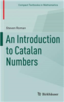 Introduction to Catalan Numbers