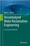 Decentralized Water Reclamation Engineering: A Curriculum Workbook