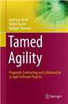 Tamed Agility: Pragmatic Contracting and Collaboration in Agile Software Projects