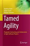 Tamed Agility