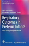 Respiratory Outcomes in Preterm Infants: From Infancy through Adulthood