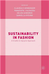 Sustainability in Fashion: A Cradle to Upcycle Approach