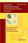 The Colorado Mathematical Olympiad: The Third Decade and Further Explorations: From the Mountains of Colorado to the Peaks of Mathematics