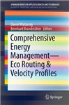 Comprehensive Energy Management - Eco Routing & Velocity Profiles