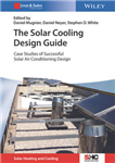 Solar Cooling Design Guide