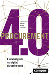 Procurement 4.0: A Survival Guide in a Digital, Disruptive World