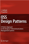 OSS Design Patterns: A Pattern Approach to the Design of Telecommunications Management Systems