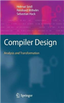 Compiler Design: Analysis and Transformation
