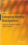 Enterprise Identity Management: Towards an Investment Decision Support Approach