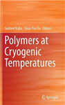 Polymers at Cryogenic Temperatures
