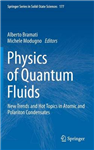 Physics of Quantum Fluids: New Trends and Hot Topics in Atomic and Polariton Condensates