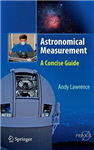 Astronomical Measurement: A Concise Guide