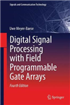 Digital Signal Processing with Field Programmable Gate Array