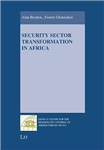 Security Sector Transformation in Africa
