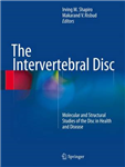 The Intervertebral Disc: Molecular and Structural Studies of the Disc in Health and Disease