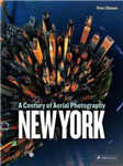 New York: A Century of Aerial Photography