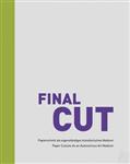 Final Cut: Cutouts as an Autonomous Art Medium