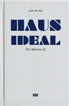 Haus Ideal - The Making of
