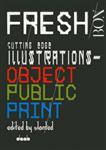 Fresh Box: Cutting Edge Illustrations