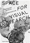 Space for Visual Research