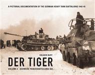 Der Tiger: Schwere Panzerabteilung 503: Vol. 3
