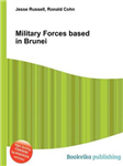 Military Forces Based in Brunei