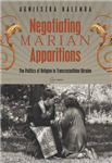 Negotiating Marian Apparitions