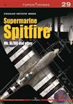 Supermarine Spitfire Mk. IX/XVI and Other