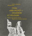 Coal and Velvet